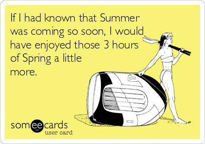 I love summer... but heat stay away!